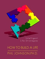 How to Build a Life