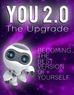 You 2.0 The Upgrade